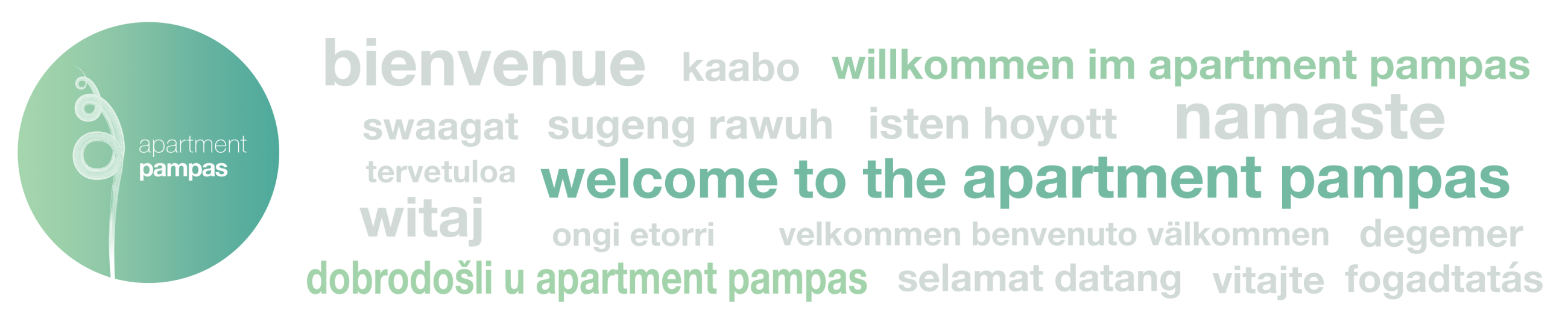 welcome to the apartment pampas, dobrodošli, willkommen, witaj, namaste, vitajte